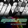 S.M. The Performance `Spectrum`