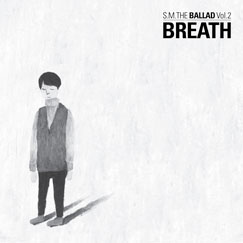 S.M. THE BALLAD Vol.2 <Breath>