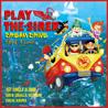 Play the Siren [Dream Drive]