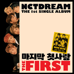 NCT DREAM The 1st Single 'The First'