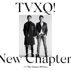 TVXQ! The 8th Album 'New Chapter #1 :  The Chance of Love'