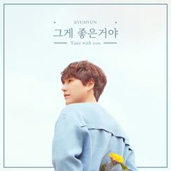 KYUHYUN Digital Single [그게 좋은거야]