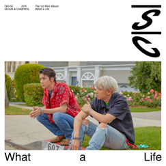 세훈&찬열 (EXO-SC) The 1st Mini Album 'What a life'