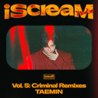 iScreaM Vol.5 :  Criminal Remixes