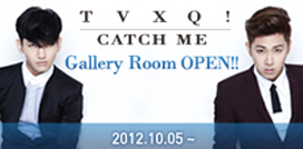 TVXQ! CATCH ME! Gallery ROOM OPEN!