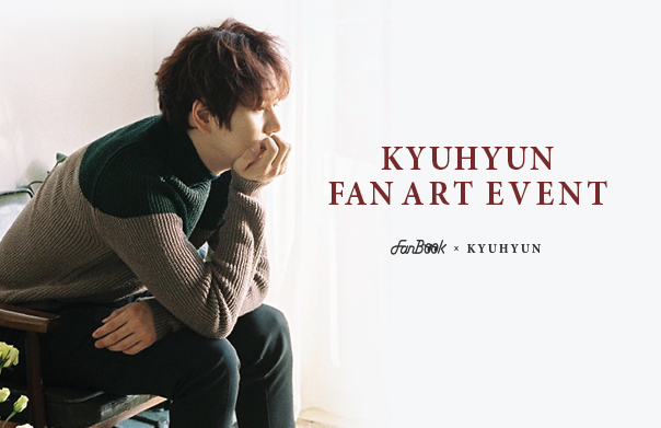 FanBook X KYUHYUN 팬아트 이벤트