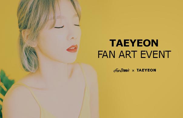 FanBook X TAEYEON Fan Art EVENT!