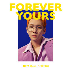 KEY Digital Single 'Forever Yours (Feat. 소유)'