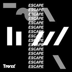 TraxX Single 'ESCAPE'