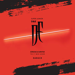 SUPER JUNIOR-D&E The 3rd Mini Album [DANGER]