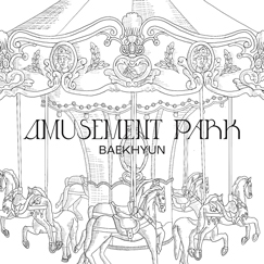 BAEKHYUN Single '놀이공원  (Amusement Park)'