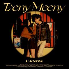 U-KNOW Single 'Eeny Meeny'