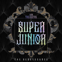 SUPER JUNIOR The 10th Album [The Renaissance]